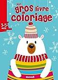 Mon gros livre de coloriage Noël Ours blanc...