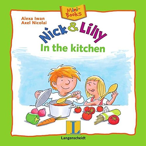 Nick and Lilly - In the kitchen: Mini-Books, Englisch