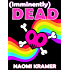 (imminently) DEAD (DEAD(ish) Book 4)
