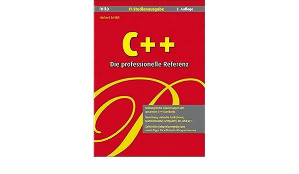 C++ Die professionelle Referenz: IT-Studienausgabe: Amazon.co.uk ...