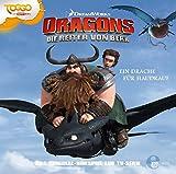 Dragons - Die Reiter von BerkEin Drache für Haudrauf, Folge 3 - Das Original-Hörspiel zur TV-Serie