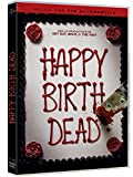 Happy birth dead | Rothe, Jessica. Acteur
