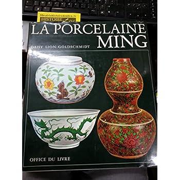 La porcelaine Ming Office du Livre 1978