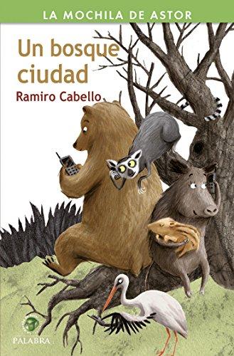 Un bosque ciudad por Ramiro Cabello