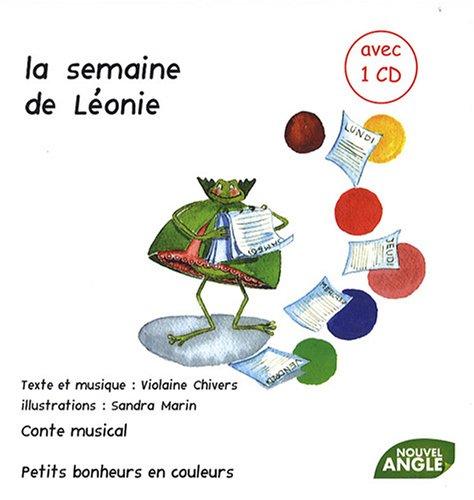 La semaine de Léonie (1CD audio) par Violaine Chivers