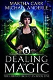 Dealing in Magic: The Revelations of Oriceran (The Leira Chronicles Book 5)