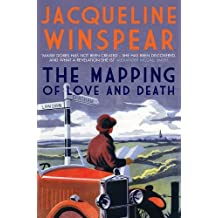 The Mapping of Love and Death. by Jacqueline Winspear (Maisie Dobbs Mystery 07)