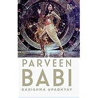 Parveen Babi: A Life