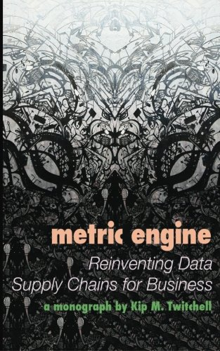 Metric Engine: Reinventing Data Supply Chains for Business