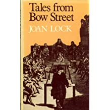 Tales from Bow Street by Joan Lock (1982-11-06)