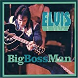 Songtexte von Elvis Presley - Big Boss Man