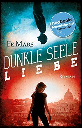 Dunkle Seele Liebe von [Mars, Fe]
