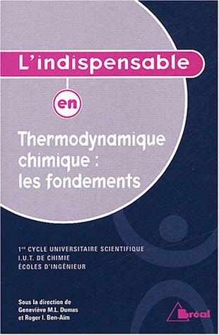 Thermodynamique chimique : les fondements
