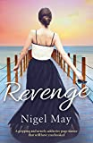 Revenge: A gripping and utterly addictive page turner that will have you hooked