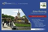 Elster-Radweg (Weiße Elster von der Quelle bis Halle/S.): Radroutenführer 1 : 50 000