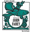 Sea Changes and Coelacanths: a Young Person's Guide to John Fahey