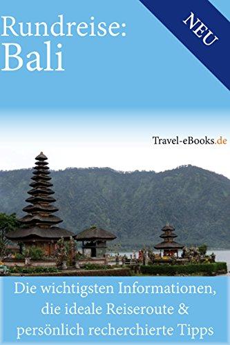 Bali Reiseführer | Rundreise auf Bali: Bali - Bali Ebook