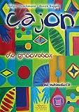 Cajon die Groovebox: Lehrbuch Cajon, inkl. Multimedia-CD