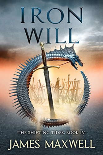 Iron Will (The Shifting Tides Book 4) (English Edition) (Iron Queen)