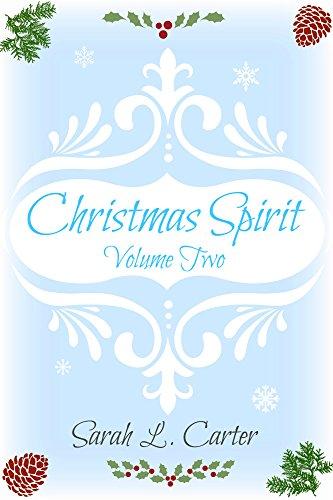 Christmas Spirit: Volume Two (English Edition) par Sarah L. Carter