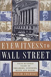 Eyewitness to Wall Street: 400 Years of Dreamers, Schemers, Busts, and Booms