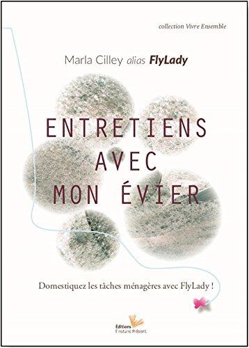Entretien avec mon évier, la méthode Flylady par Marla Cilley