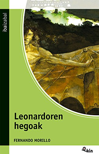 Leonardoren Hegoak (Ekin) por Fernando Morillo Grande