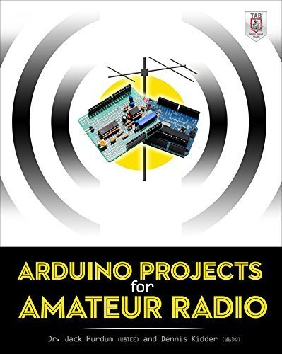 Arduino Projects for Amateur Radio by Jack Purdum (1-Sep-2014) Paperback