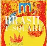 Songtexte von T‐SQUARE - Brasil