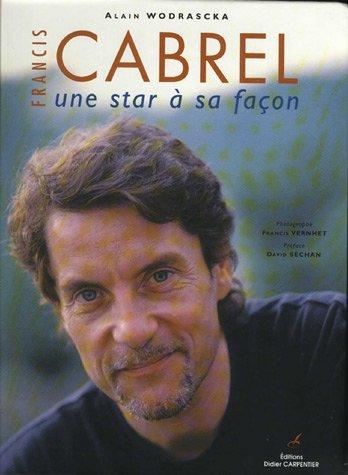 Francis Cabrel : Une star  sa faon