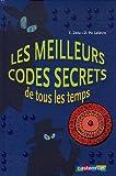 Les meilleurs codes secrets de tous les temps