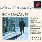 Casals Edition: Schumann