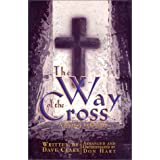 The Way of the Cross: A Journey to Calvary