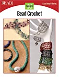Bead Crochet: 10 Projects (Easy-Does-It)