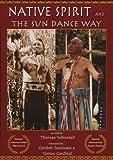 NATIVE SPIRIT AND THE SUN DANCE WAY DVD