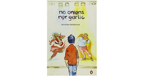 No Onions Nor Garlic