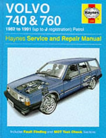 Volvo 740 and 760 (Petrol) 1982-91 Service and Repair Manual (Haynes Service and Repair Manuals) por Matthew Minter