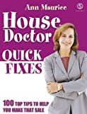 House Doctor Quick Fixes: Top 100 Ways to Add £££s, style and calm to your home