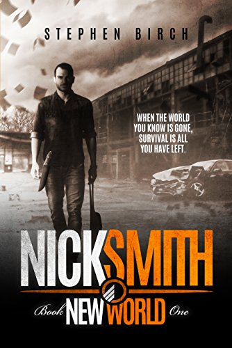 new-world-nick-smith-book-one-nick-smith-series-1-english-edition