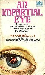 An Impartial Eye