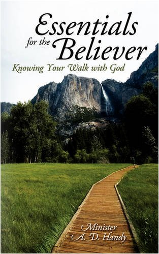 Essentials for the Believer: Knowing Your Walk with God