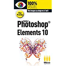 100%VISUEL£PHOTOSHOP ELEMENTS 10