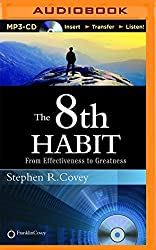 The 8th Habit: From Effectiveness to Greatness by Stephen R. Covey (2015-10-30)