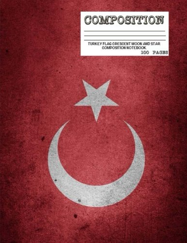 turkey-flag-crescent-moon-and-star-composition-notebook