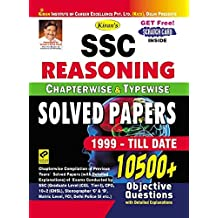 Kiran's SSC Reasoning Chapterwise & Typewise Solved Papers 10500+ Objective Questions – English - 1999-TILL DATE