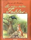 Jean de La Fontaine - Les plus belles Fables
