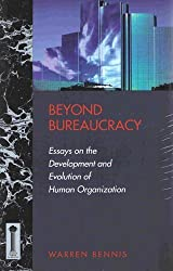 Beyond Bureaucracy: Essays on the Development and Evolution of Human Organization