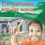 Image de Enrique Habla Con las Manos = Enrique Speaks with His Hands