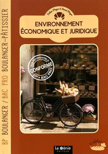 Environnement économique et juridique : BP Boulanger & Bac Pro Boulanger-Pâtissier