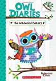 The Wildwood Bakery (Owl Diaries: Branches)